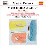 Blancafort: Piano Music (Complete), Vol. 4
