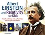 Albert Einstein and Relativity for Ki...