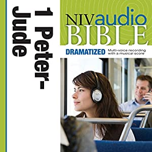 NIV Audio Bible, Dramatized: 1 and 2 Peter, 1, 2 and 3 John, and Jude Audiobook
