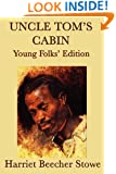 Uncle Tom's Cabin - Young Folks' Edition