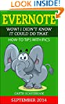 Evernote. Wow! I Didn't Know It Could...