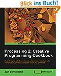 Processing 2: Creative Programming Co...