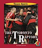 The Toronto Raptors (Team Spirit)