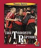 The Toronto Raptors (Team Spirit)