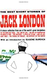 Best Short Stories of Jack London by London,Jack. [1986] Paperback (0449300536) by London