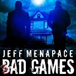 Bad Games | Jeff Menapace