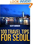 100 Travel Tips For Seoul