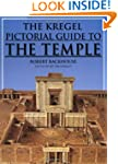 Kregel Pictorial Guide To The Temple,...