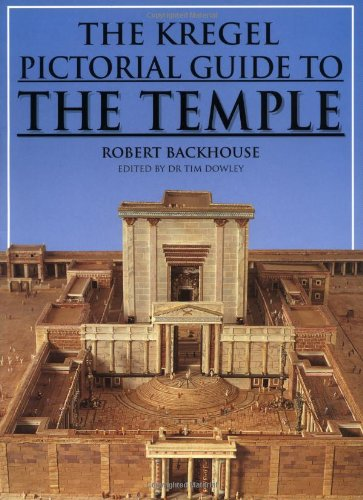 Kregel Pictorial Guide to the Temple (Kregel Pictorial Guides) (The Kregel Pictorial Guide Series)