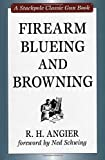 img - for Firearm Blueing and Browning (Stackpole Classic Gun Books) book / textbook / text book