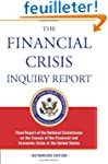 The Financial Crisis Inquiry Report:...