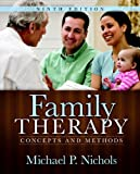 img - for Family Therapy: Concepts and Methods, 9th Edition book / textbook / text book