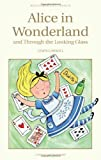 Image of Alice in Wonderland and Through the Looking Glass (Wordsworth Classics)