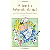 Alice in Wonderland / Through the Looking Glasspar Lewis Carroll