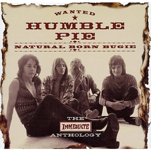 Humble Pie - Natural Born Bugie The Immediate Anthology - Zortam Music