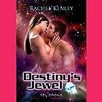 Destiny's Jewel | Rachel Kenley