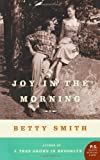 Joy in the Morning: A Novel (P.S.) (0061774332) by Smith, Betty