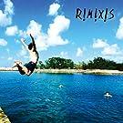 R!M!X!S リミキシーズ [帯解説・日本限定CD / 国内盤] (BRE46)