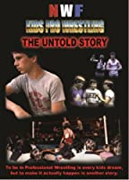 NWF Kids Pro Wrestling The Untold Story