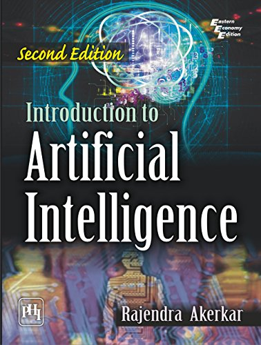 INTRODUCTION TO ARTIFICIAL INTELLIGENCE, by RAJENDRA AKERKAR