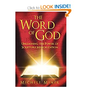 The Word of God: Unleashing the Power of Scripture Memorization book