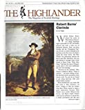 img - for The Highlander : Robert Burns' Clainda; Aftermath of Colloden; Robert Burns' Mauchline Friends; Robert Burns Family Man; Scotland's Battlefield Ghosts; Scottish Genealogy; The Tall Ship, The Glenlee; book / textbook / text book