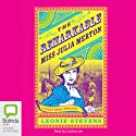 The Remarkable Miss Julia Merton (       UNABRIDGED) by Leonie Stevens Narrated by Caroline Lee