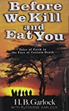 img - for Before We Kill and Eat You book / textbook / text book
