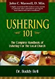 img - for Ushering 101: Easy Steps to Ushering in the Local Church book / textbook / text book