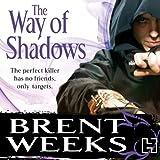 The Way of Shadows: Night Angel Trilogy, Book 1 (Unabridged)