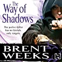 The Way of Shadows: Night Angel Trilogy, Book 1 Audiobook by Brent Weeks Narrated by Paul Boehmer