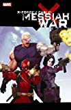 X-Force / Cable: Messiah War