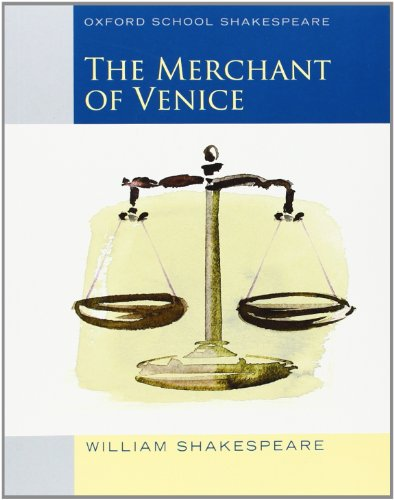 Merchant of Venice (2010 edition): Oxford School Shakespeare