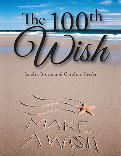 Sandra Brown - The 100th Wish