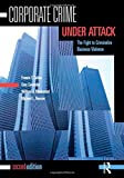 img - for Corporate Crime Under Attack: The Fight to Criminalize Business Violence book / textbook / text book