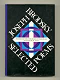Joseph Brodsky, Selected Poems (0060104848) by Joseph Brodsky