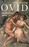 img - for Ovid: Dichter und Werk by Niklas Holzberg (1997-08-06) book / textbook / text book