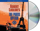 Robert Ludlum The Paris Option (Covert-One)
