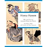 Haiku Humor: Wit and Folly in Japanese Poems and Prints ~ Stephen Addiss