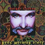 Good Morning Story by Holger Czukay (1999-10-05)