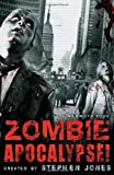 Stephen Jones The Mammoth Book of Zombie Apocalypse!