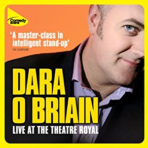 Dara O'Briain Live at the Theatre Royal Performance