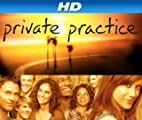 Private Practice [HD]: Private Practice Season 1 [HD]