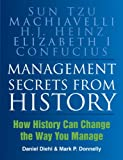 img - for Management Secrets from History: Historical Wisdom for Modern Business book / textbook / text book