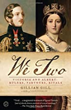 We Two: Victoria and Albert, Rulers, Partners, Rivals