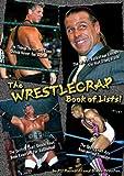 The Wrestlecrap Book of Lists!