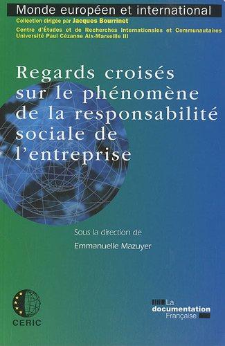 Regards croisés sur le phénomène de la responsabilité sociale de l'entreprise