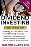 All About Dividend Investing: The Easy Way to Get Started (All About Series)