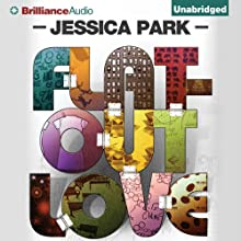 Flat-Out Love (       UNABRIDGED) by Jessica Park Narrated by Julia Whelan