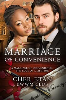 Book Cover: Marriage Of Convenience: A BWWM Billionaire Love Story